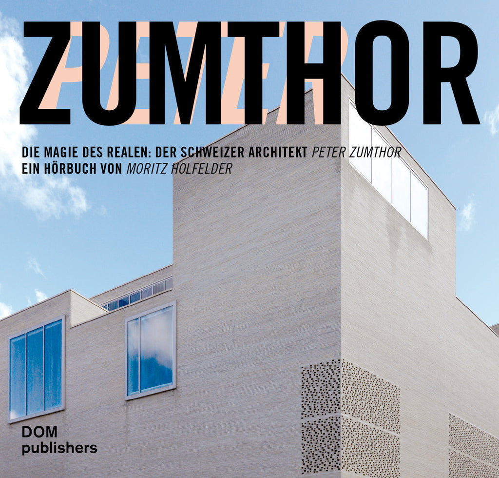 Audiobuch: Peter Zumthor
