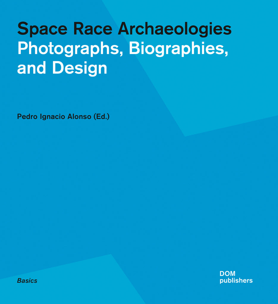 Space Race Archaeologies