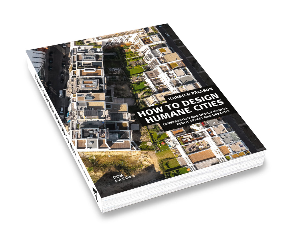 Public Spaces and Urbanity (Softcover)