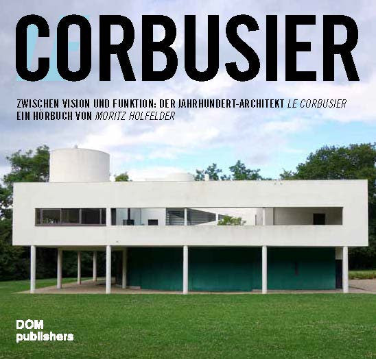 Audiobuch: Le Corbusier