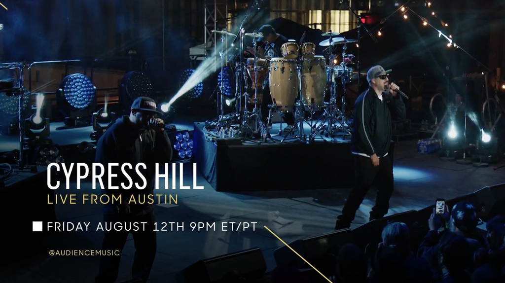 Cypress Hill Live from Austin on AUDIENCE Music August 12th