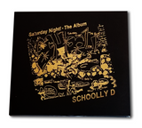 "Schoolly D ""Saturday Night! The Album"" GOLD Limited Edition CD"