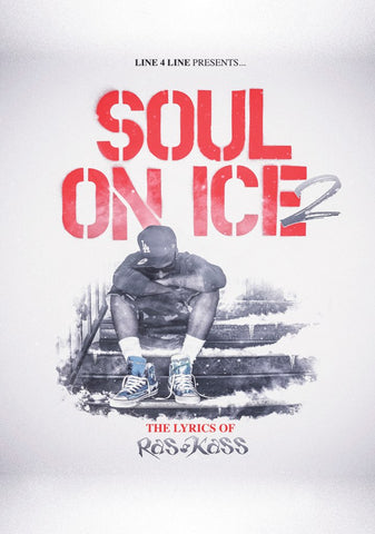 Line 4 Line Presents: Soul On Ice 2 - The Lyrics of Ras Kass (Hard Cover Book)
