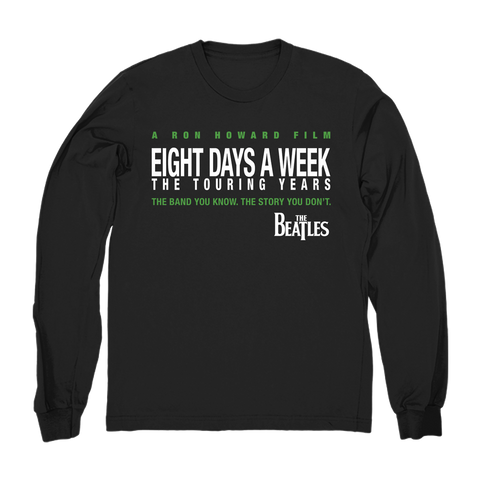 Eight Days A Week Long Sleeve Black T-Shirt