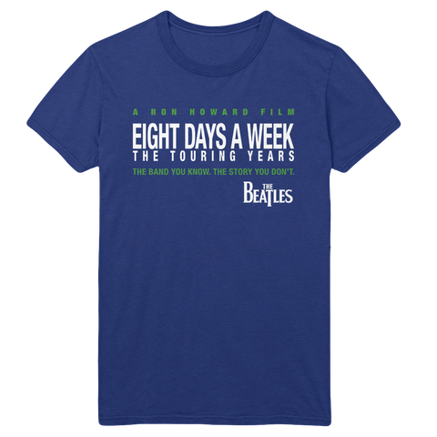Eight Days A Week Blue T-Shirt