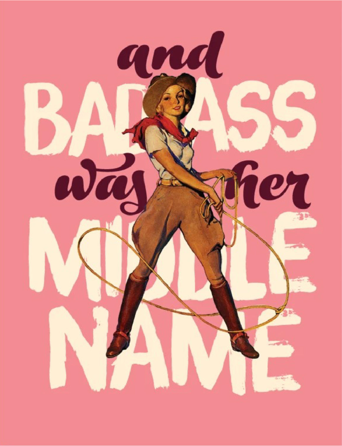 'Badass Was Her Middle Name' Greeting Card