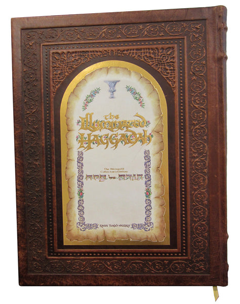 The Illuminated Haggadah - The Weinfeld Collector's Edition