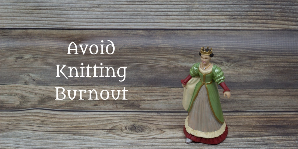 Avoid Knitting Burnout