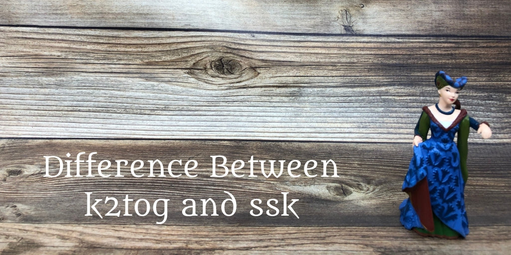 Difference Between k2tog and ssk
