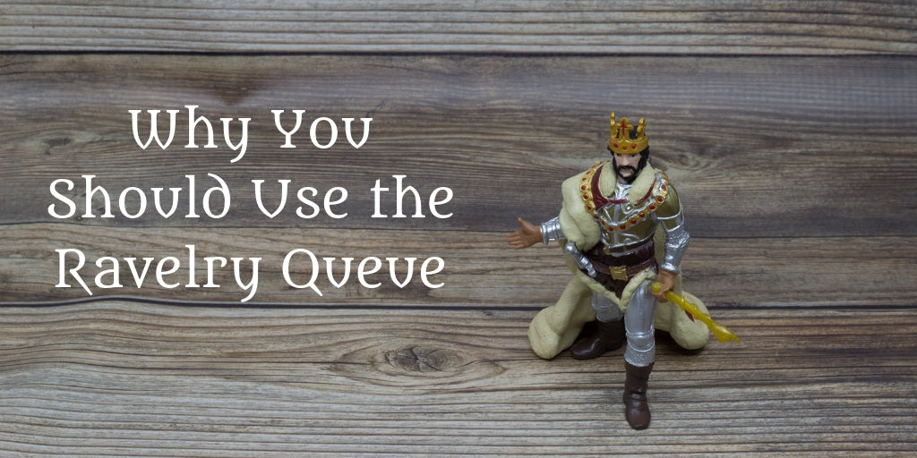 Why You Should Use the Ravelry Queue