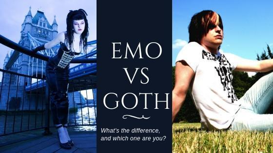 Goth vs Emo: Differences, Similarities...& Which One Are You?