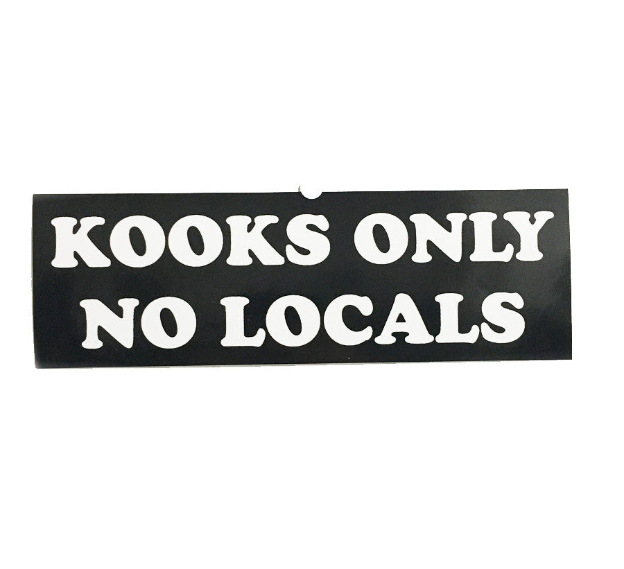Kooks Only Bumper Sticker