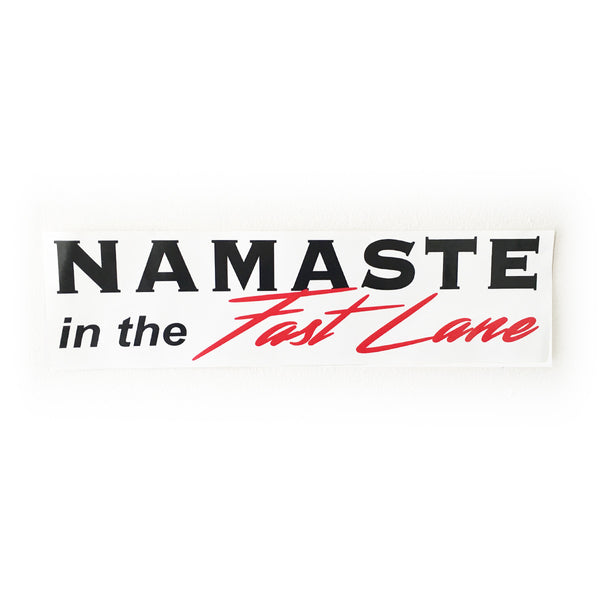 Namaste in the Fast Lane