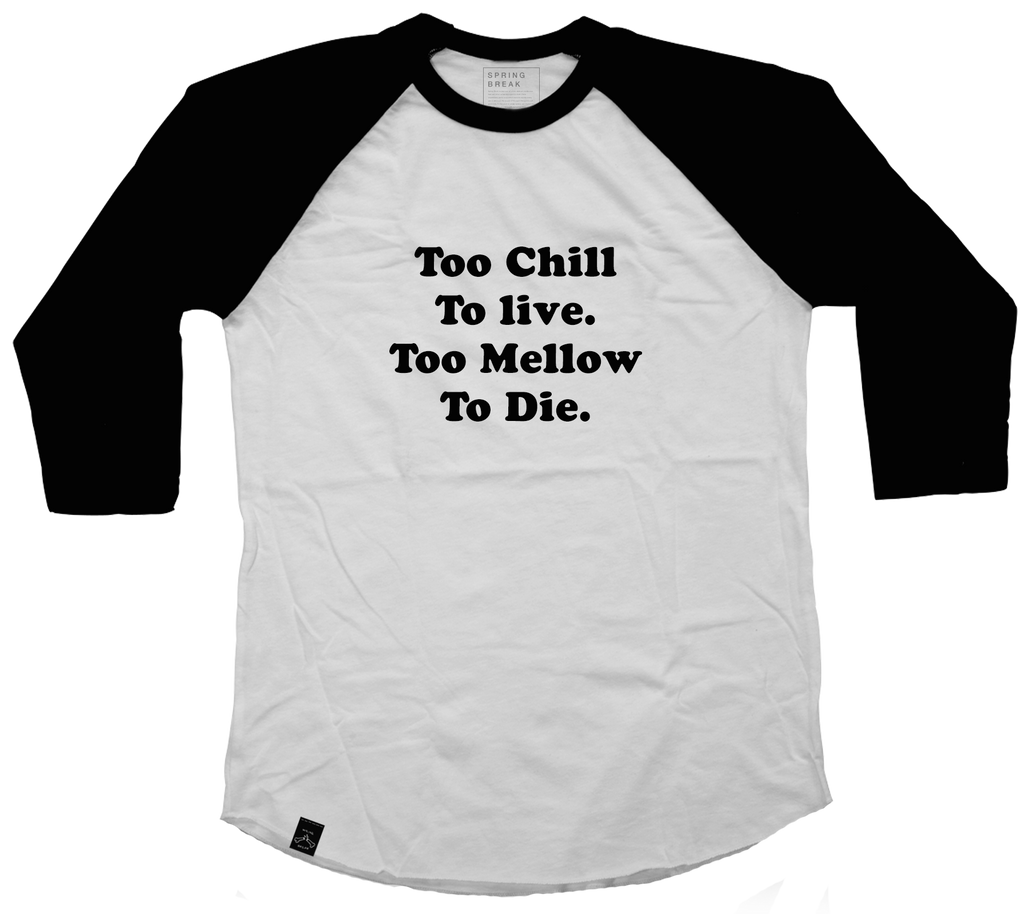 Too Chill Raglan