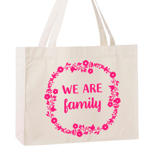 "Maxi Tote Bag ""We are Family"" - Little Antoinette"