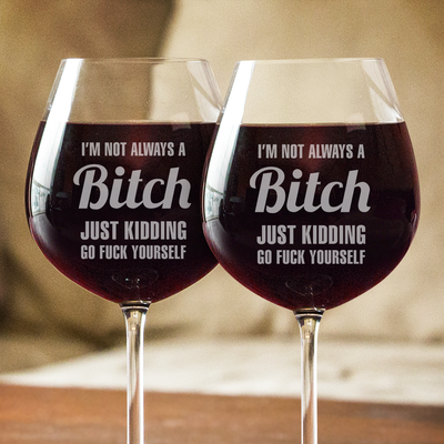 Not Always A B... Wine Glasses
