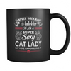 Super Sexy Cat Lady Mug