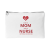 Nurse Mom Nothing Scares Me - Pouch