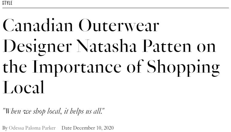 FASHION Magazine - Canadian Outerwear Designer Natasha Patten on the Importance of Shopping Local