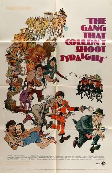 Gang That Couldn't Shoot Straight (1971)