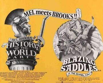Blazing Saddles (1974) / History of the World Part I (1981)