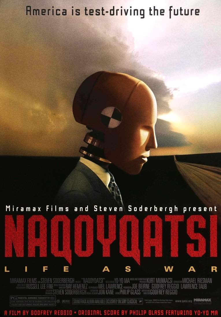 Naqoyqatsi: Life as War (2002)