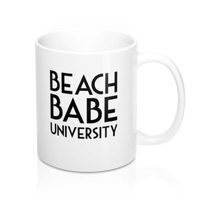 Beach Babe University Mug 11oz - Fashionista Style