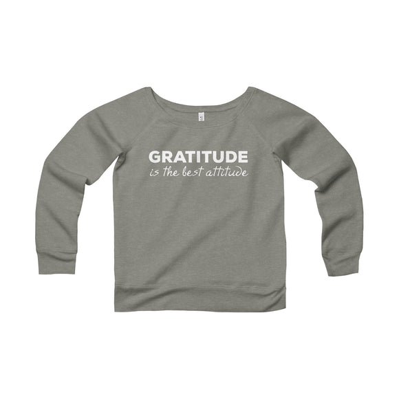 Gratitude Is The Best Atitude Sweatshirt - Fashionista Style