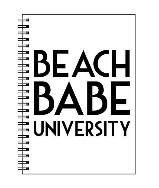 Beach Babe University Spiral Notebook - Ruled Line - Fashionista Style