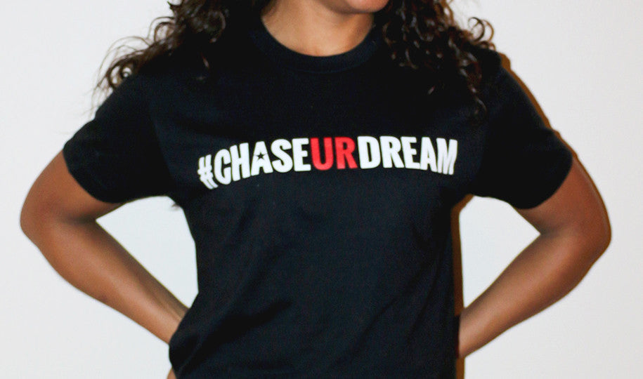 Chase Ur Dream T-shirt (unisex)
