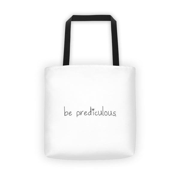 Be Prediculous Tote bag
