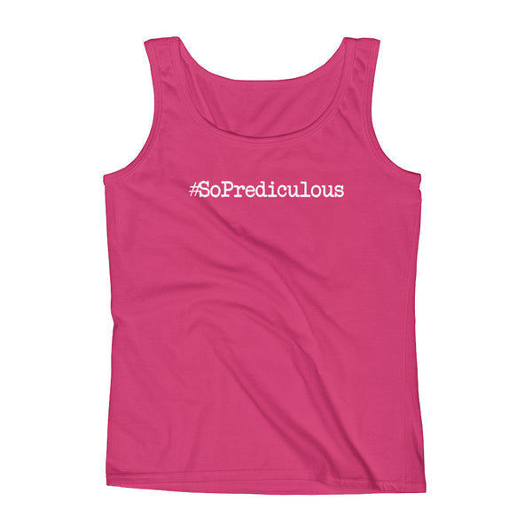 #SoPrediculous Classic Ladies' Tank