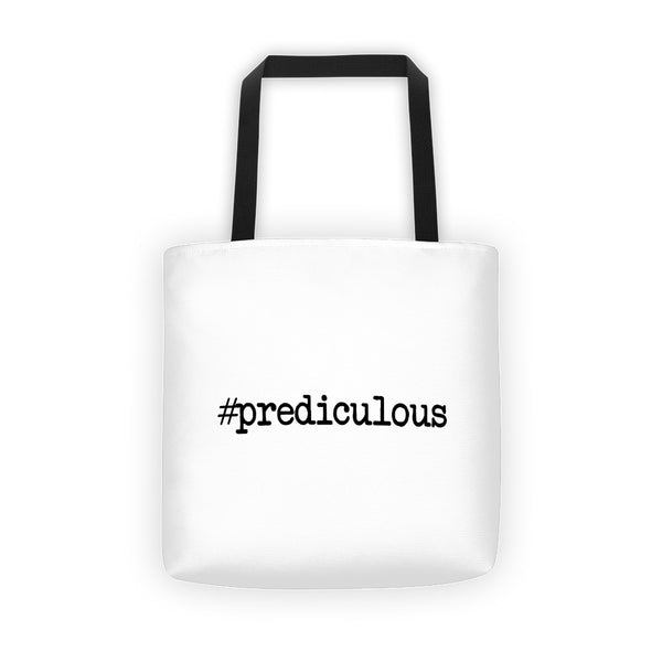 #Prediculous Tote bag