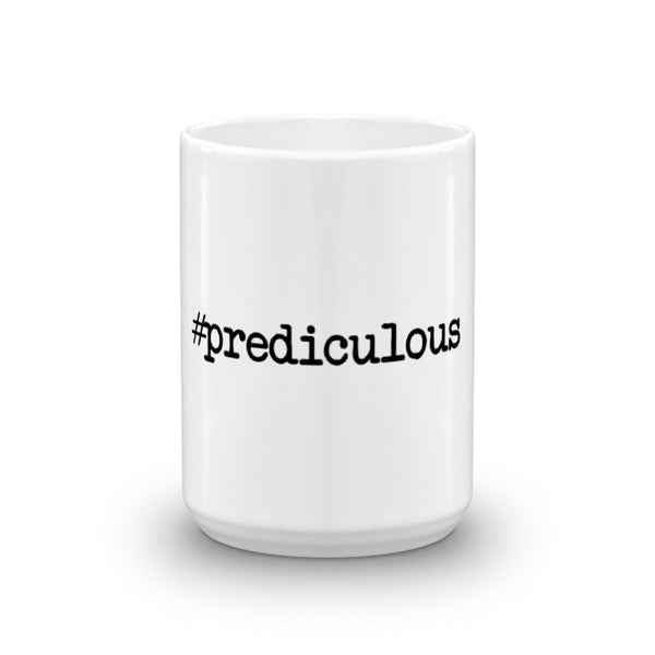 #Prediculous Coffee Mug