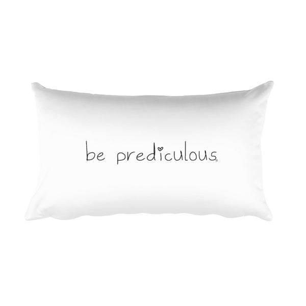 Be Prediculous Rectangular Pillow