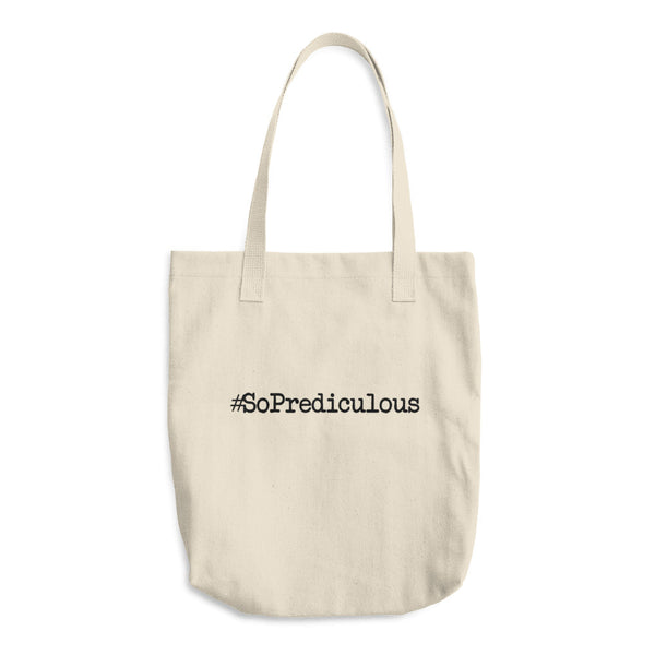 #SoPrediculous Cotton Tote Bag