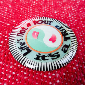 Life's not a tour summer of love Hip E Store button