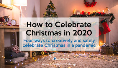 How to Celebrate Christmas in 2020 - Four ways to creatively and safely celebrate Christmas in a pandemic