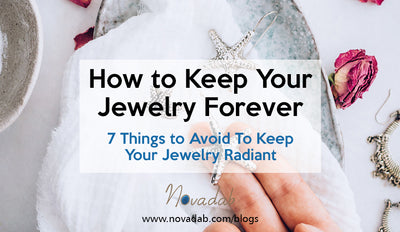 How to Keep Your Jewelry Forever