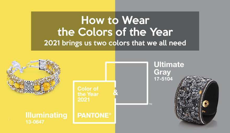 How to Wear the Colors of the Year 2021