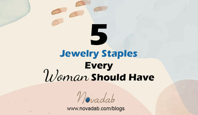 Five Jewelry Staples Every Woman Should Have
