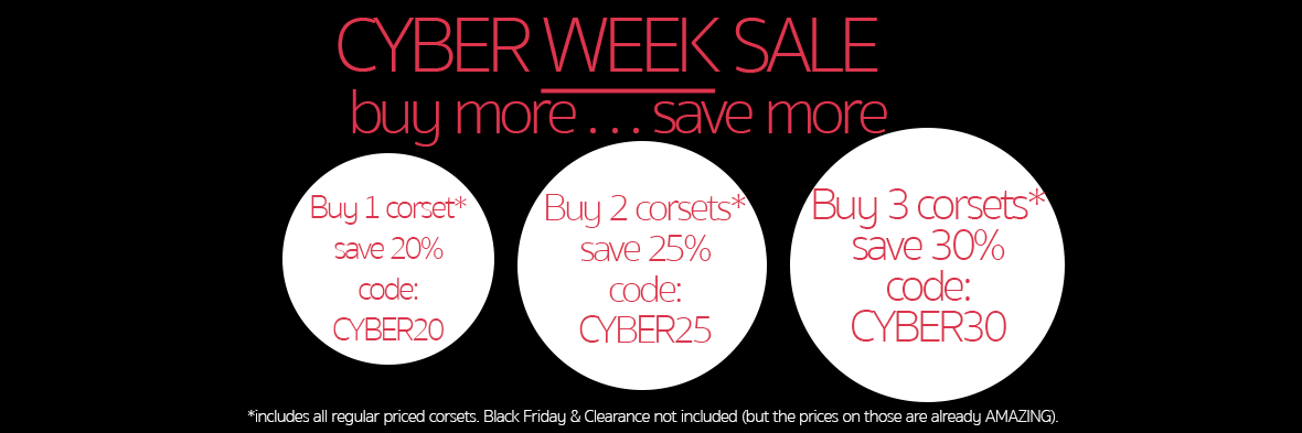 Cyber Week Sale! Up to 30% off corsets!