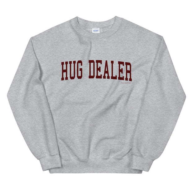 Hug Dealer - College Sweatshirt