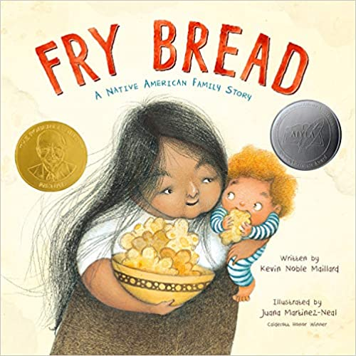 Fry Bread Book by Kevin Noble Maillard