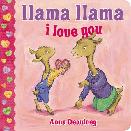 Llama Llama I Love You Board Book by Anna Dewdney