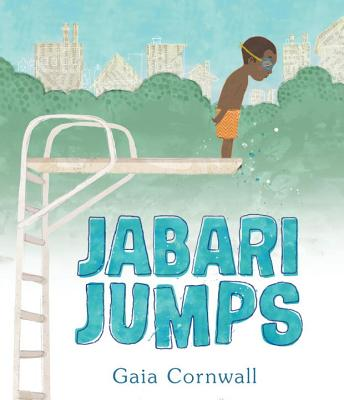 Jabari Jumps Book by Gaia Cornwall