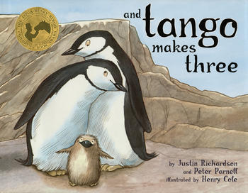 And Tango Makes Three by Justin Richardson & Peter Parnell