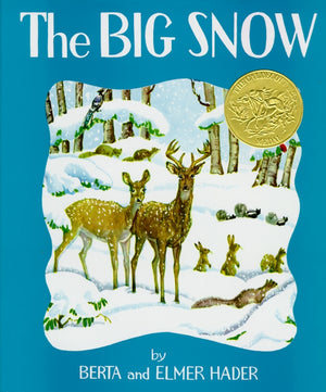 The Big Snow Book by Berta and Elmer Hader