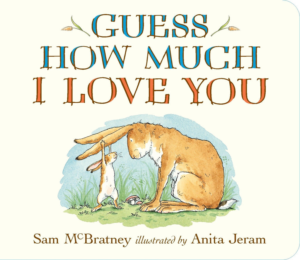 Guess How Much I Love You Board Book by Sam McBratney