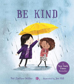 Be Kind Book by Pat Zietlow Miller